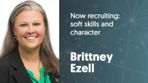 Brittney_Ezell_2017_Now_Recruiting_Soft_Skills_and_Character