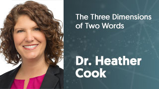Dr_Heather_Cook_2017_The_Three_Dimensions_of_Two_Words